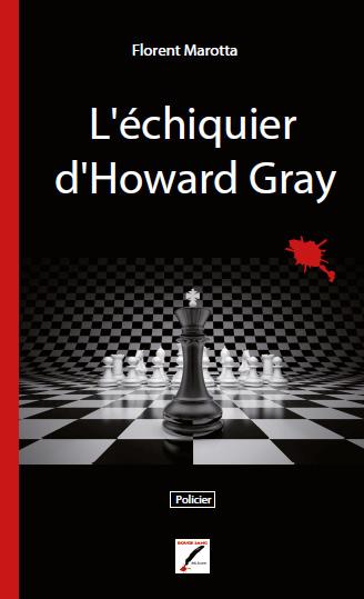L'échiquier d'Howard Gray