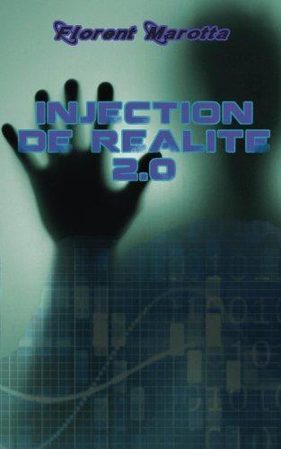 Injection de réalité 2.0